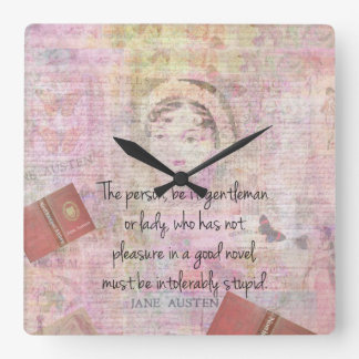 Jane Austen  Intolerably Stupid quote humor Square Wall Clock