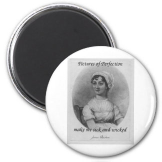 Jane Austen is Sick and Wicked 2 Inch Round Magnet