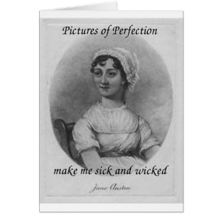 Jane Austen is Sick and Wicked Greeting Card