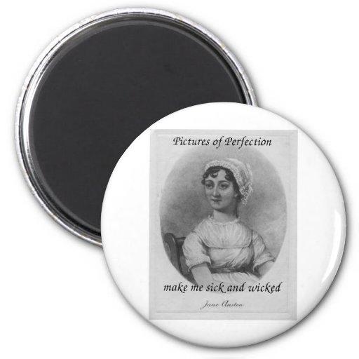 Jane Austen is Sick and Wicked Fridge Magnet
