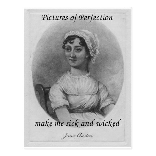 Jane Austen is Sick and Wicked Postcard