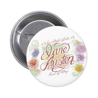 Jane Austen Kind of Day Button