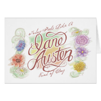 Jane Austen Kind of Day Note Card