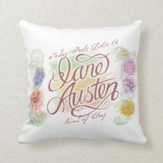 Jane Austen Kind of Day Pillow