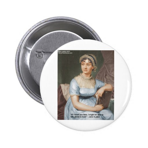 Jane Austen Loved U Less Quote On Gifts & Cards Button