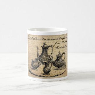 Jane Austen: Nothing But Tea Coffee Mug