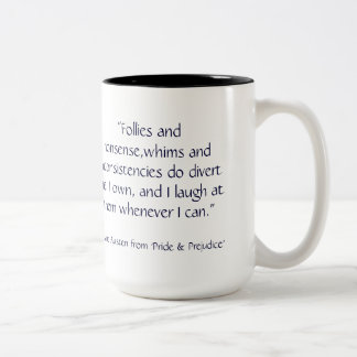 Jane Austen Portrait with P & P quote Two-Tone Coffee Mug