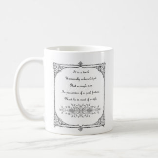 Jane Austen Pride and Prejudice First Line Quote Coffee Mug