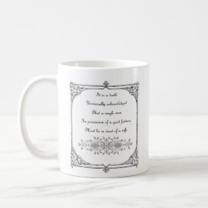 Jane Austen Pride and Prejudice First Line Quote Coffee Mugs