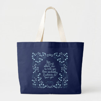 Jane Austen Pride and Prejudice Floral Love Quote Large Tote Bag