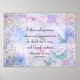 Jane Austen, Pride and Prejudice whimsical quote Poster