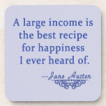 Jane Austen Quote A Large Income Drink Coaster