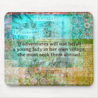 Jane Austen quote about adventure and travel Mousepad