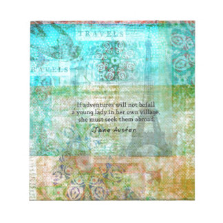 Jane Austen quote about adventure and travel Scratch Pad