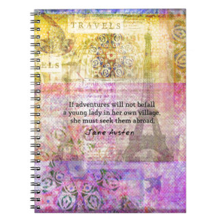 Jane Austen quote about adventure and travel Spiral Notebook