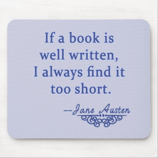 Jane Austen Quote about Books Mousepads