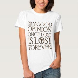Jane Austen Quote Good Opinion Tee Shirt
