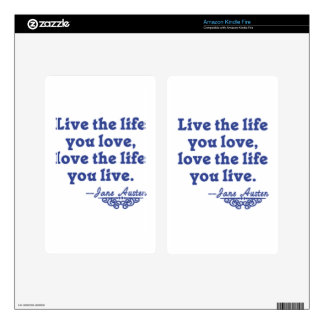 Jane Austen Quote Live the Life You Love Decal For Kindle Fire
