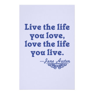 Jane Austen Quote Live the Life You Love Stationery