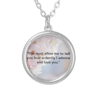 Jane Austen Quote Round Pendant Necklace