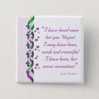 Jane Austen Quote - Persuasion Button