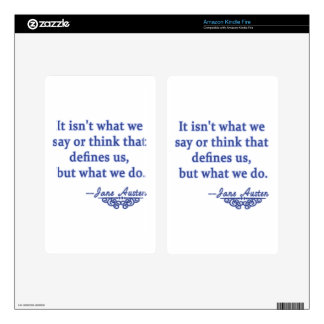 Jane Austen Quote What Defines Us Kindle Fire Skin