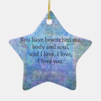 Jane Austen romantic quote Mr. Darcy Ceramic Ornament