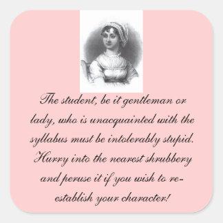 Jane Austen Syllabus Reminder - Square 20/sheet Square Sticker