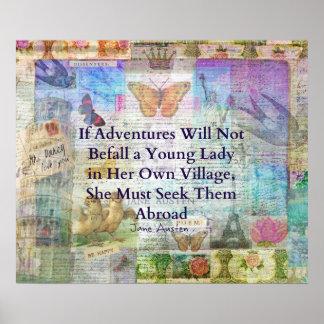 Jane Austen travel adventure quote Poster