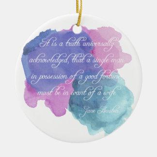 Jane Austen- Truth Universally Acknowledged Ceramic Ornament