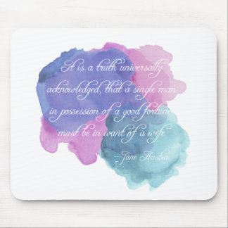 Jane Austen- Truth Universally Acknowledged Mouse Pad