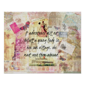 Jane Austen whimsical cute travel quote Poster