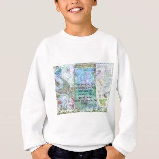 Jane Austen witty book quote Sweatshirt