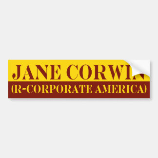Jane Corwin Bumper Sticker Car Bumper Sticker