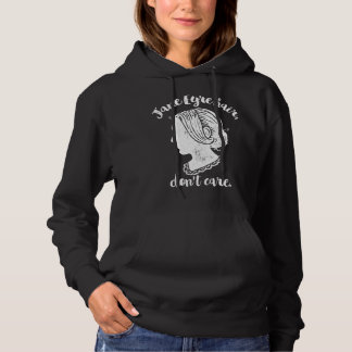 Jane Eyre Hair Don't Care Hoodie