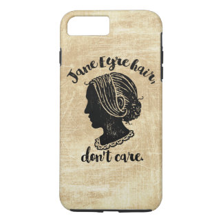 Jane Eyre Hair Don't Care iPhone 7 Plus Case