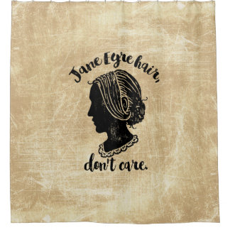 Jane Eyre Hair Don't Care Shower Curtain