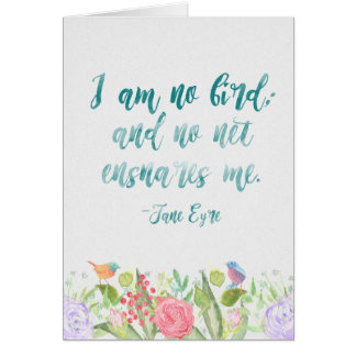 Jane Eyre - I Am No Bird - Card