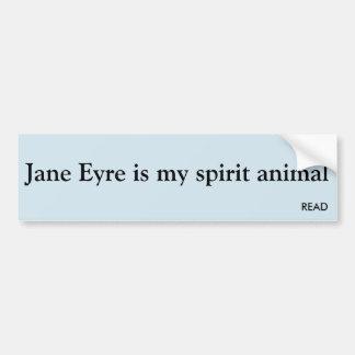 Jane Eyre is my spirit animal Bumper Sticker