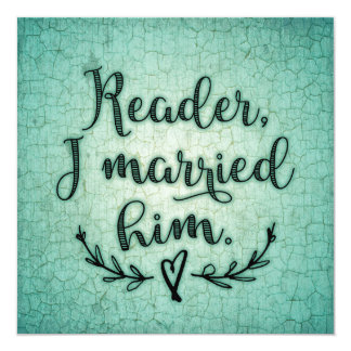 Jane Eyre Reader I Married Him Card