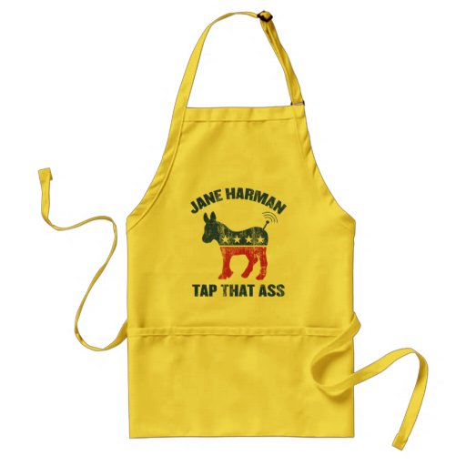 Jane Harman - tap that ass - wiretapping nsa funny Adult Apron