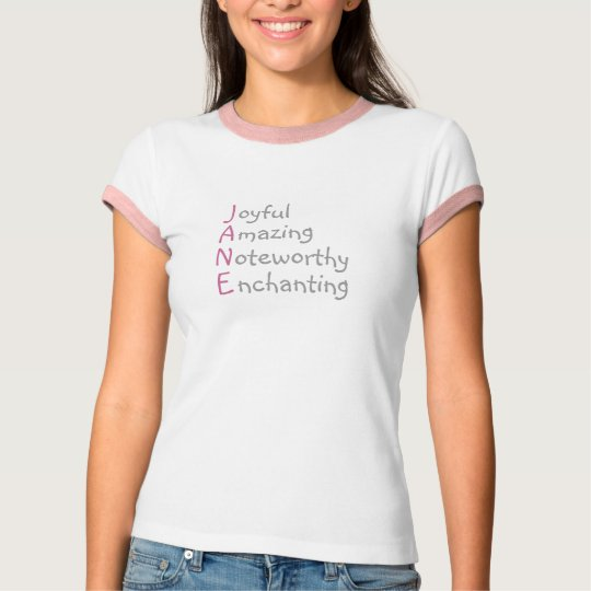 Jane - Personalized Pink Acrostic with Adjectives T-Shirt