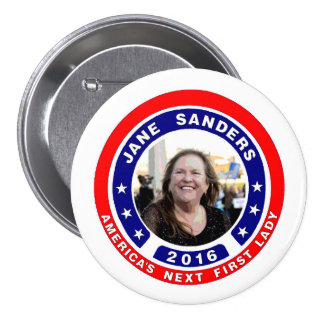Jane Sanders for First Lady Button