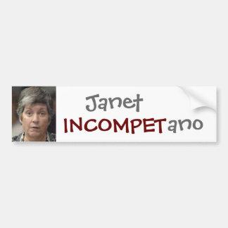 Janet Incompetano Car Bumper Sticker