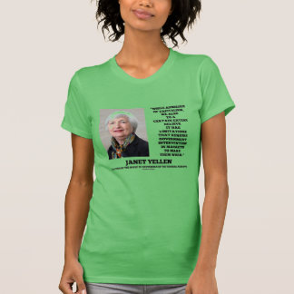 Janet Yellen Admirers Capitalism Govt Intervention T-Shirt