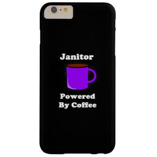 """Janitor"" Powered by Coffee Barely There iPhone 6 Plus Case"