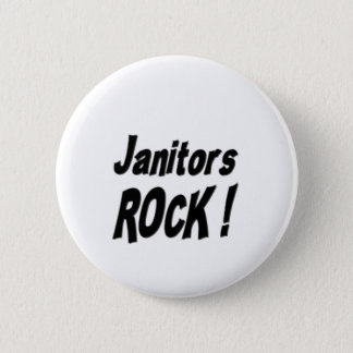 Janitors Rock! Button