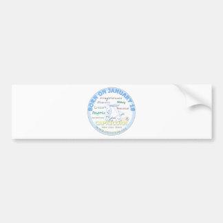 January 18th Birthday - Capricorn Car Bumper Sticker
