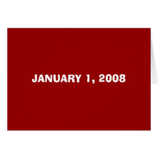 JANUARY 1, 2008 CARD