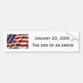 January 20, 2009, The End of an Error Car Bumper Sticker
